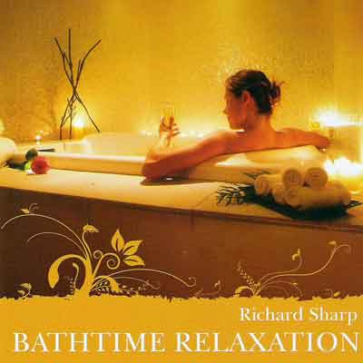 Richard Sharp - Bathtime Relaxation