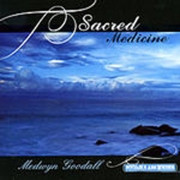 Музыка для жизни. Medwyn Goodall. Sacred Medicine