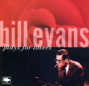 Bill Evans-Plays for Lovers