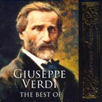 Forever classic. Giuseppe Verdi The best of