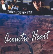 Tony Joe White-Acoustic Heart(2007)